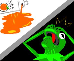 Kermit spilled his orange juice very upset