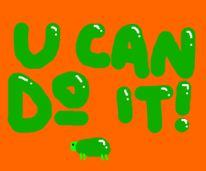 """Little turtle says, """"You can do it!"""""""