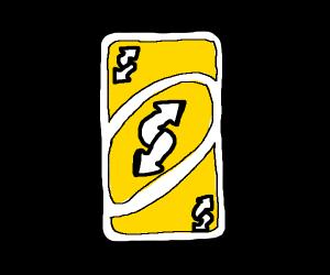 yellow uno reverse card