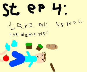 Step 3: Smash his head in with golden shovel