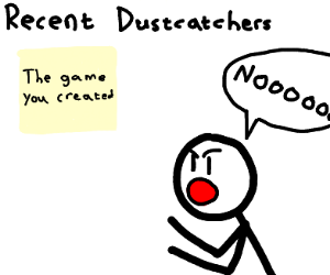 Oops! Your game caught dust and was deleted-