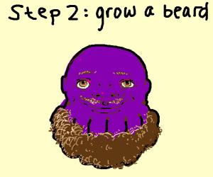 Step 1: become Thanos