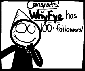 whyfye has 100 followers