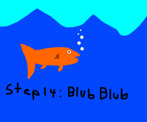 Step 13: Now become completely fish