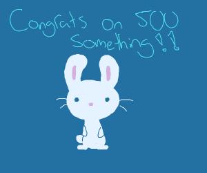 Congrats on 500 something