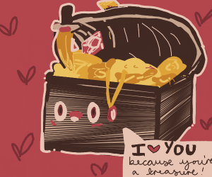 Treasure chest loves you