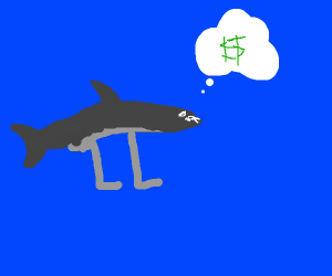 Shark with feet wants money