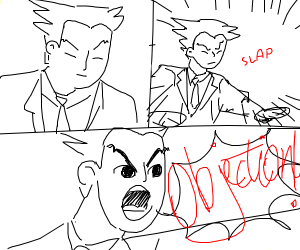 Phoenix Wright finds a contradiction. :)