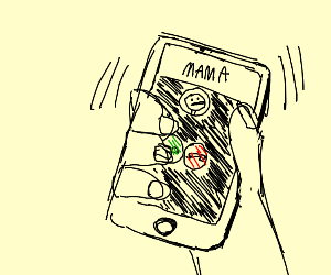 Mom is calling
