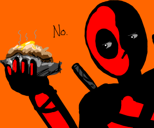 Deadpool refuses to play with baked potato