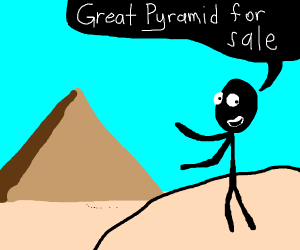 Selling the great pyramid