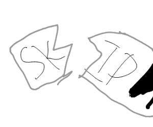 The skip button is broken