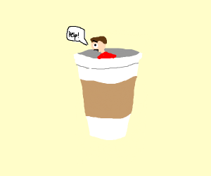 Man trapped in coffee cup begs for help