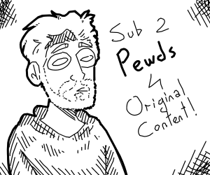 Sub2Pewds (down with T-Series!)