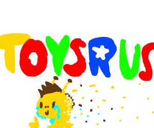 Toys r us, I dont feel so good...