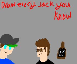Draw every Jack you know