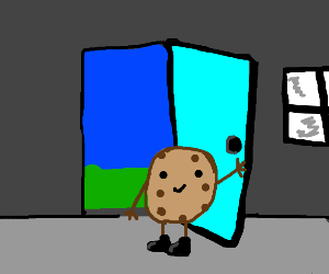 Chocolate chip cookie holds the door for you.