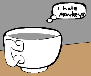 Cup who thinks Monkeys are Disgusting