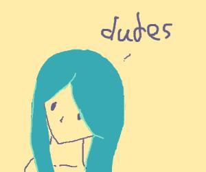 Tsuyu says dudes