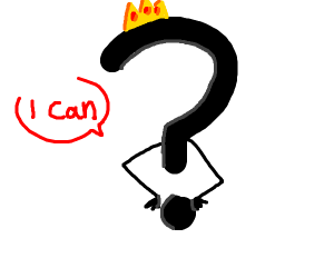 question mark is king because it can