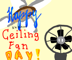 happy ceiling fan day