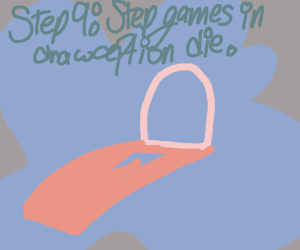 Step 8. Make step games past it getting old