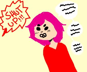 SHUT UP!!!1