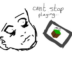 Minecraft addiction