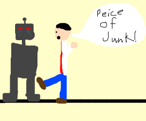 Robot is sad