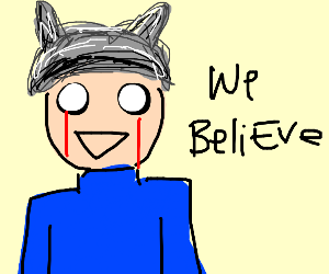 a guy with a tin foil hat, WeBeliEve