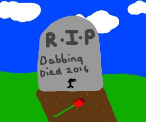 RIP Dabbing