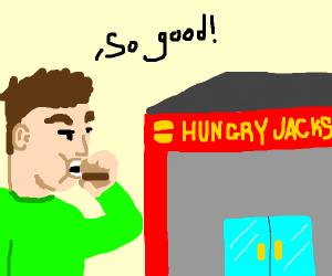 Dude likes hungry jacks