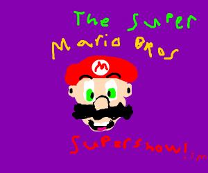 Hey paisanos! Its the SMB Super Show(tm)!