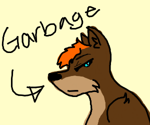 a furry garbage