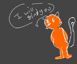 Orange man will find you