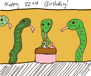 A snake turning 22 years old.