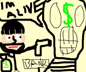 Robbing a living Bank