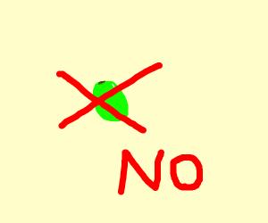 No green grapes