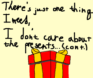 I Dont Want A Lot For Christmas.I Don T Want A Lot For Christmas Cont Song Drawception