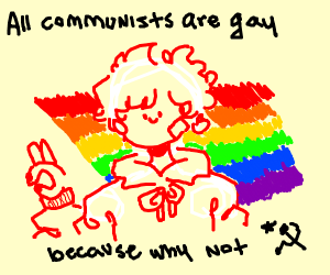 COMMUNISM IS GAY FOR GPM