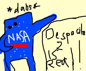 NASA enunciate despacito 2 while dabbing