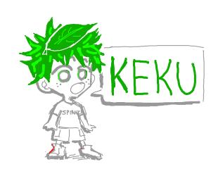 Spinach hair boy saying Keku