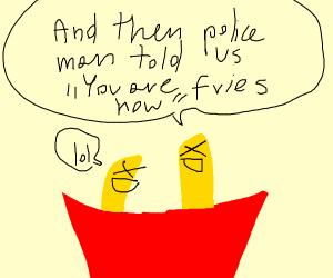 Playful Fries