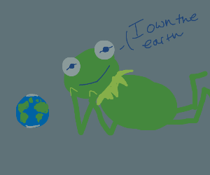 Kermit claims that he owns the earth