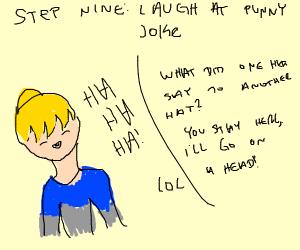 step 8: make a punny joke