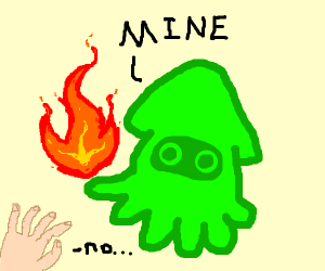 green squid is taking your fire