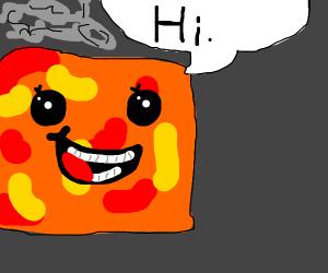Lava saying 'Hi'.