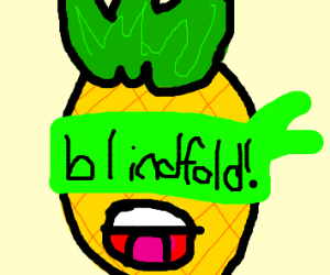 Pineapple with a blindfold