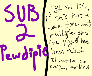 SUB 2 PEWDIEPIE IMMEDIATELY!!!!!!!
