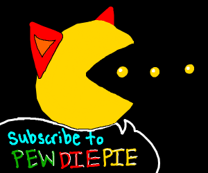 Pacman with red ears says sub to pewdiepie